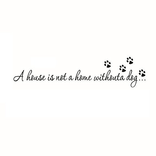 Adesivi Murali Frase'a house is not a home without a dog' Stickers Neri Frasi Scritte Muri in Camera da letto Dormitorio e Soggiorno Decorazione Amovibile Art Parete 57 * 9.7cm