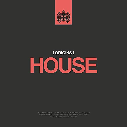 Ministry Of Sound: Origins Of House