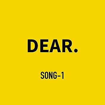 song-1 DEAR.