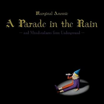 A Parade in the Rain