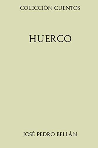 Colección Cuentos. Huerco