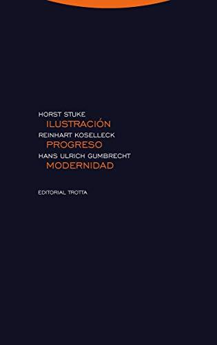 Ilustración, progreso, modernidad