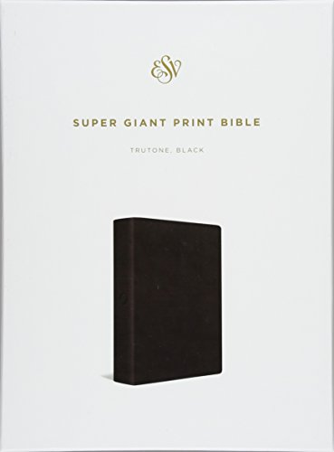 ESV Super Giant Print Bible (TruTone, Black)