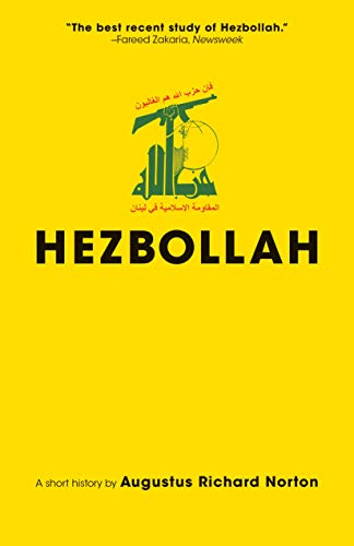 Image of Hezbollah: A Short History | Third Edition - Revised and updated with a new preface, conclusion and an entirely new chapter on activities since 2011 (Princeton Studies in Muslim Politics (69))