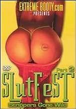 Amazon Com Slutfest Part 2 Strippers Gone Wild Slutfest