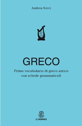 Primo vocabolario di greco. Con schede grammaticali
