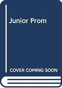 Junior Prom - Book #32 of the Wildfire
