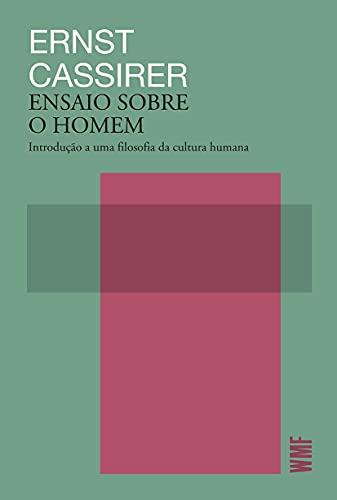 Ensaio sobre o homem: Introdução a uma filosofia da cultura humana