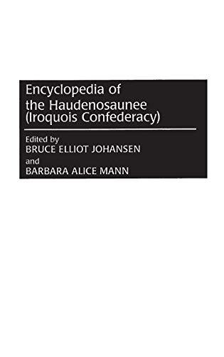 Encyclopedia of the Haudenosaunee (Iroquois Confederacy):