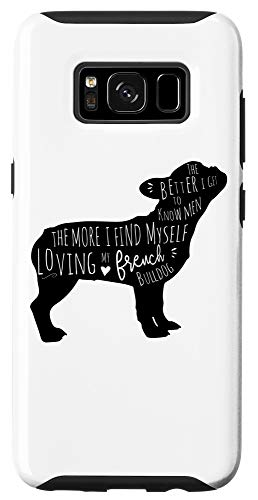 Galaxy S8 French Bulldog Quote Case