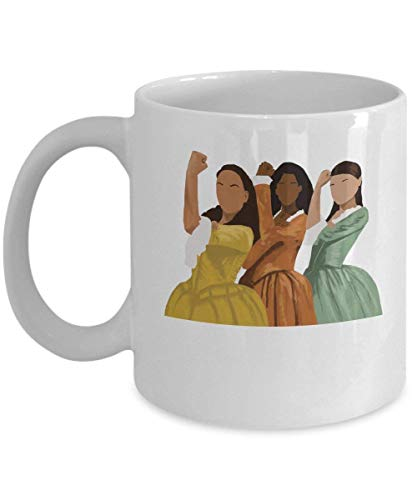 The Schuyler Sisters Coffee Mug Cup (White) 11oz Hamilton Musical Gifts Merchandise Broadway Shirt Sticker Pin Decal Artwork Decor Poster