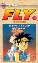 Fly, tome 35 : Se livrer à fond au combat ! ! !