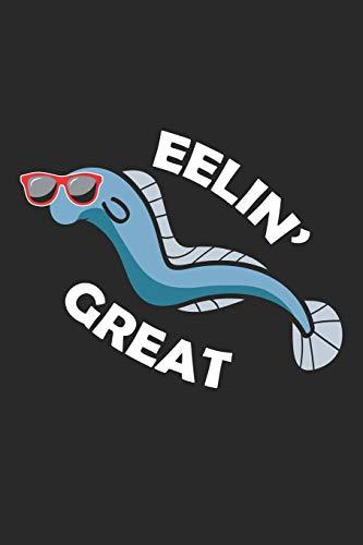 Eelin' Great: Aal Meer Tier Gefühl Großartiges Tier Wortspiel Notizbuch liniert 120 Seiten für Notizen Zeichnungen Formeln Organizer Tagebuch