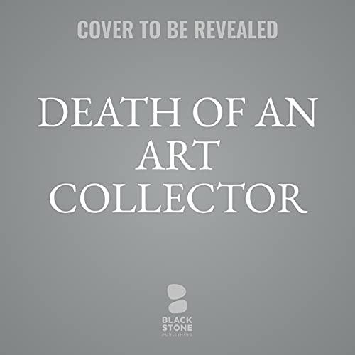 Death of an Art Collector Audiobook By Robert Goldsborough cover art