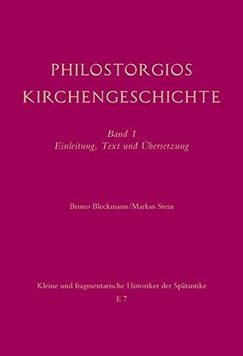 Philostorgios Kirchengeschichte: Einleitung, Text und Übersetzung | Band 2: Kommentar