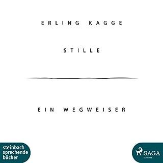 Stille: Ein Wegweiser                   Autor:                                                                                                                                 Erling Kagge                               Sprecher:                                                                                                                                 Wolfgang Berger                      Spieldauer: 2 Std. und 28 Min.     25 Bewertungen     Gesamt 4,6