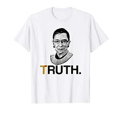 TRUTH. RUTH. - Notorious RBG Supreme Court Political Shirt