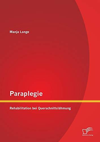 Paraplegie: Rehabilitation bei Querschnittslähmung