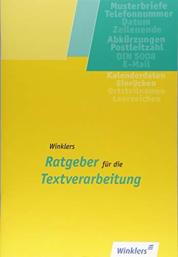 Winklers Ratgeber für die Textverarbeitung: Neueste Norm DIN 5008: Schülerband
