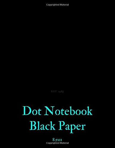 Dot Notebook Black Paper: 100 Sheets / 200 Pages 8.5' x 11' Sketchbook Dotted Bullet Journal Black Paper Notebook | for White ink and Gel pens ... Lettering Journal school & adult (Volumn 11)