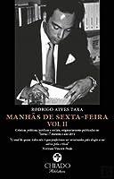 Manhãs de sexta feira vol II (Portuguese Edition)