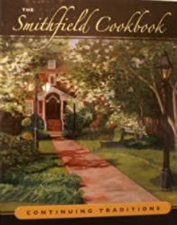 The Smithfield Cookbook: Continuing Traditions