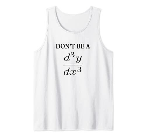 No seas un regalo de estudiante de profesor de matemáticas Camiseta sin Mangas