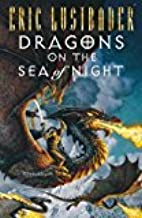 By Eric Lustbader - Dragons on the Sea of Night (Sunset Warrior Cycle) (1997) [Hardcover]