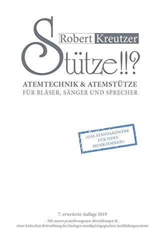 Stütze!!? 1: Atemtechnik & Atemstütze für Bläser, Sänger und Sprecher