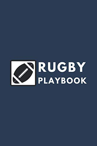 Rugby Playbook : Blank Rugby Field Diagram for Palyers and Coaches: Rugby Playbook Format 6
