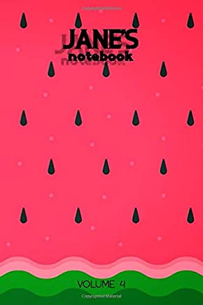Janes Notebook Volume 4: Lined Personalized and Customized Name Notebook Journal for Men & Women & Boys & Girls