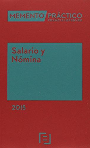 Memento Practico Salario Y Nomina. 2015 (Mementos Practicos)