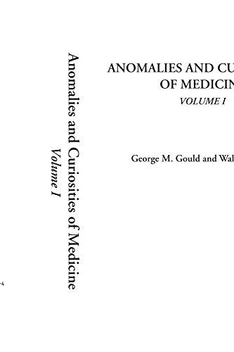 Anomalies and Curiosities of Medicine, Volume I