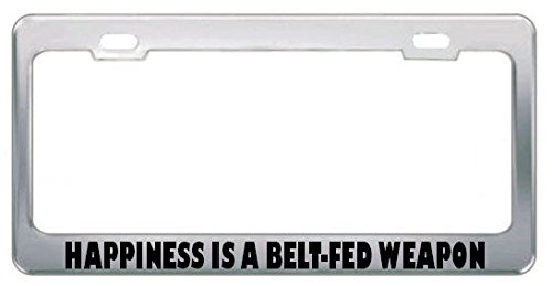 Moon Happiness is A Belt-FED Weapon Guns License Plate Frame Tag Holder Border Perfect for Men Women Car garadge Decor