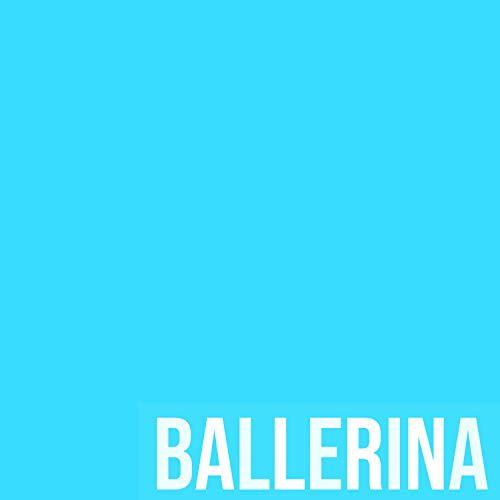 Ballerina [Explicit]