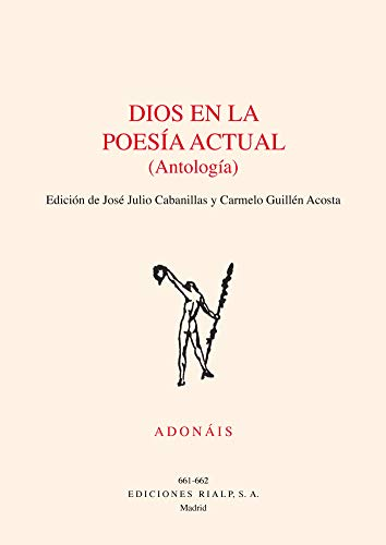 Dios En La Poesia actual (Antologia) (Poesía. Adonáis)