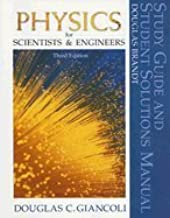 Physics for Scientists and Engineers Study Guide and Solution Manual 3RD EDITION