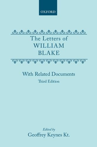 The letters of William Blake: With related documents