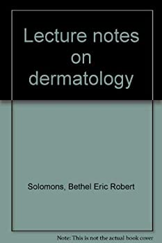 Lecture notes on dermatology 0632051604 Book Cover