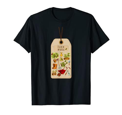Voy a estar en mi oficina cortadora de césped Cortacésped Cortacésped Vida Jardín Camiseta