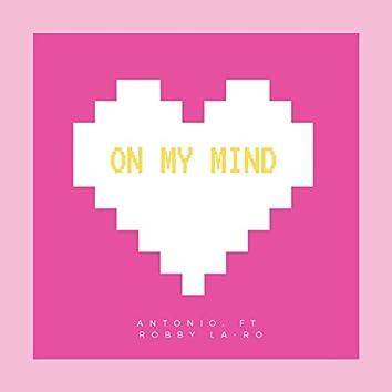 On My Mind (feat. Robby La-Ro)