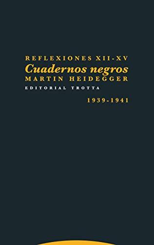 Reflexiones Xii-Xv - Cuadernos Negros (1939-1941)
