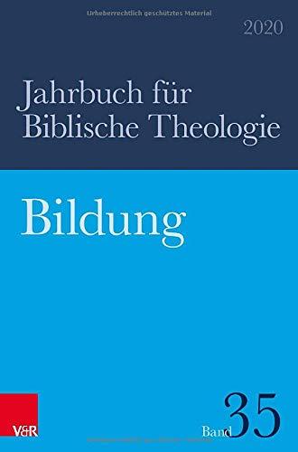 Bildung (Jahrbuch für Biblische Theologie)