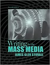 Writing for the Mass Media 7th (seventh) edition Text Only