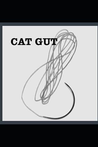 Catgut: Anthology: Rage, Pity, Terror, Remorse, Despair, Love
