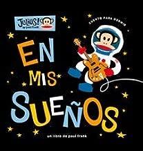 En Mis Suenos / Only In Dreams (Julius!) (Spanish Edition)