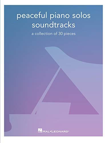 Peaceful Piano Solos: Soundtracks Songbook (English Edition)