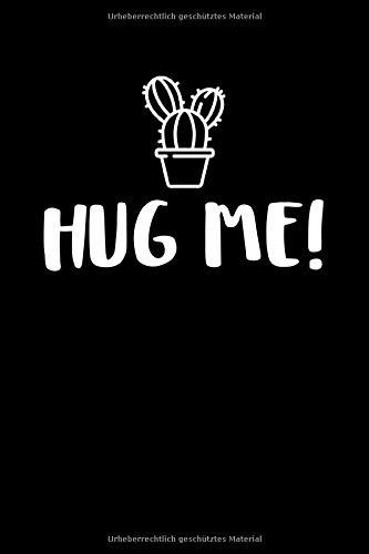 Hug Me!: Notizbuch Journal Tagebuch 100 linierte Seiten | 6x9 Zoll (ca. DIN A5)