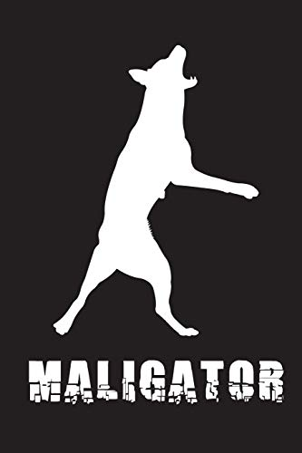 Maligator: Belgian Malinois College Ruled Blank Lined Designer Dog Notebook Journal