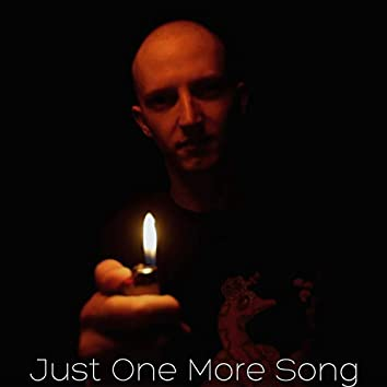 Just One More Song